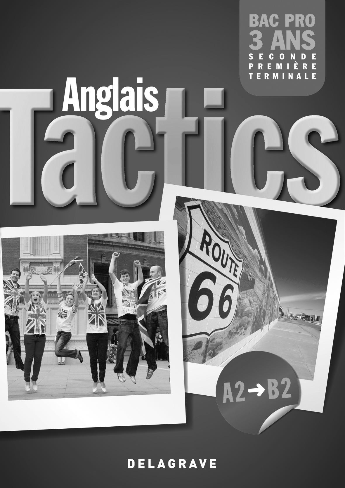 Tactics Anglais 2de 1re Tle Bac Pro 2011 Livre Du