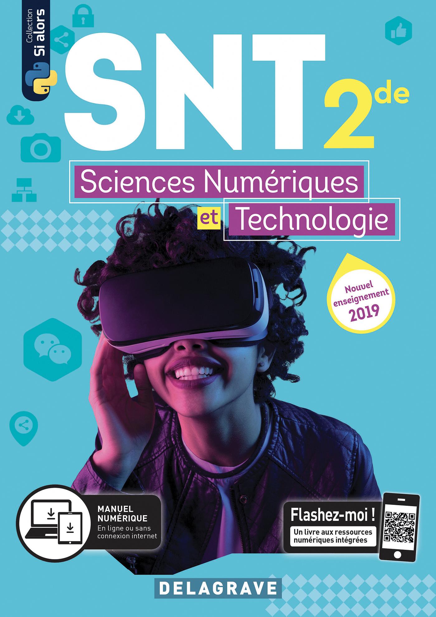 Sciences Numeriques Et Technologie Snt 2de 2019 Manuel