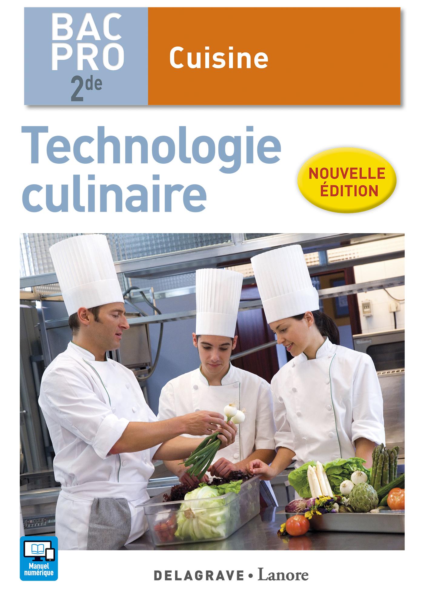 Technologie culinaire 2de bac pro cuisine 2016 pochette l ve ditions delagrave - Technologie cuisine bac pro ...