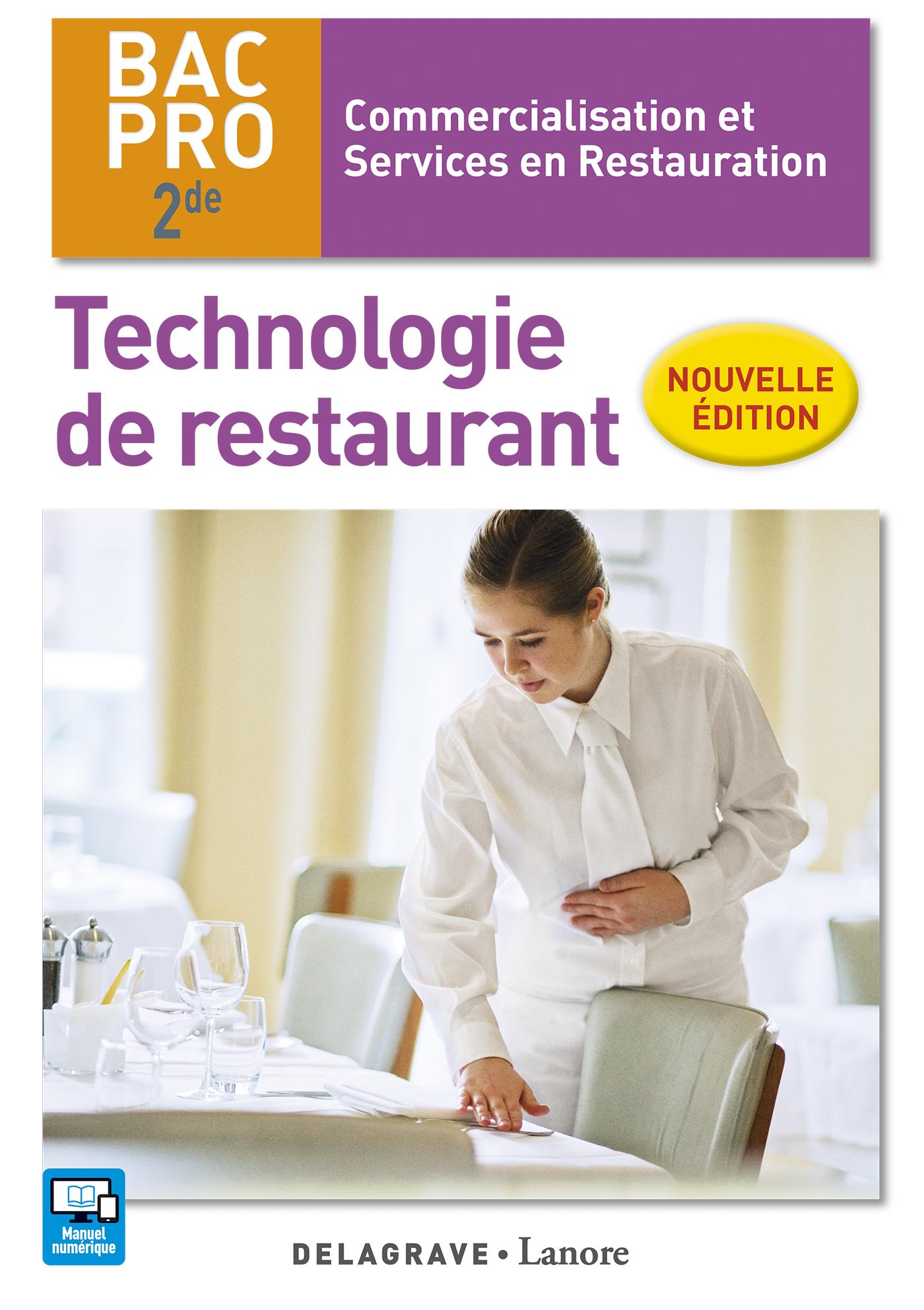Technologie de restaurant 2de bac pro csr 2016 pochette l ve ditions delagrave - Technologie cuisine bac pro ...
