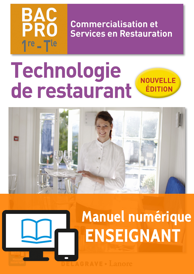 Technologie de restaurant 1re tle bac pro csr 2017 for Technologie cuisine bac pro