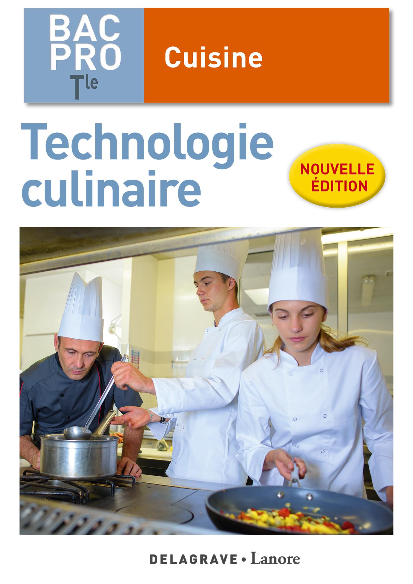 Technologie culinaire tle bac pro cuisine 2018 pochette l ve ditions delagrave - Technologie cuisine bac pro ...
