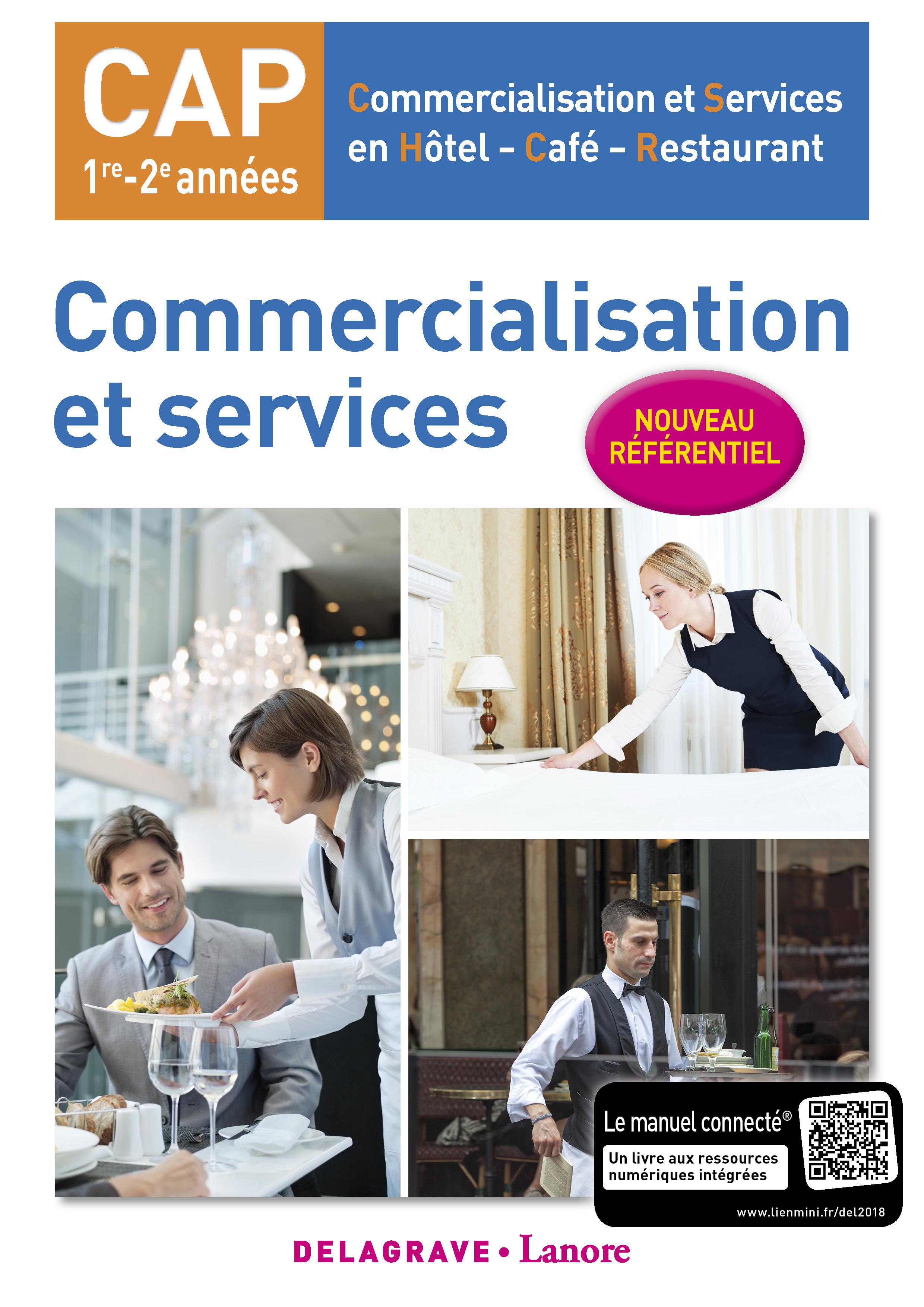 Commercialisation et services cap cshcr 2018 pochette for Referentiel cap cuisine