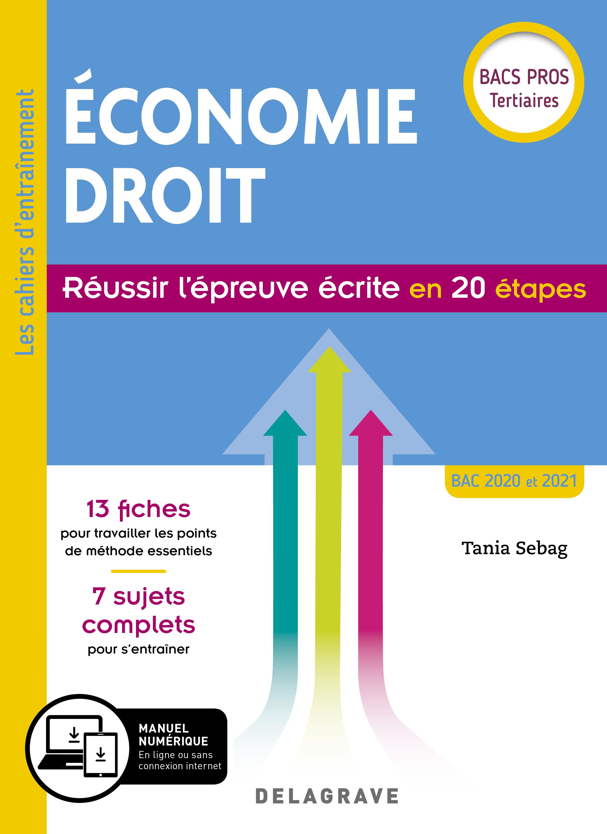 6547ee16f21 Économie Droit. Réussir l épreuve écrite en 20 étapes Bac Pro (2019 ...