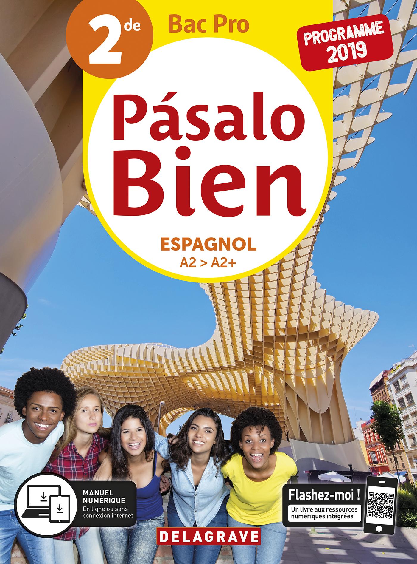 Pasalo Bien Espagnol 2de Bac Pro 2019 Pochette Eleve
