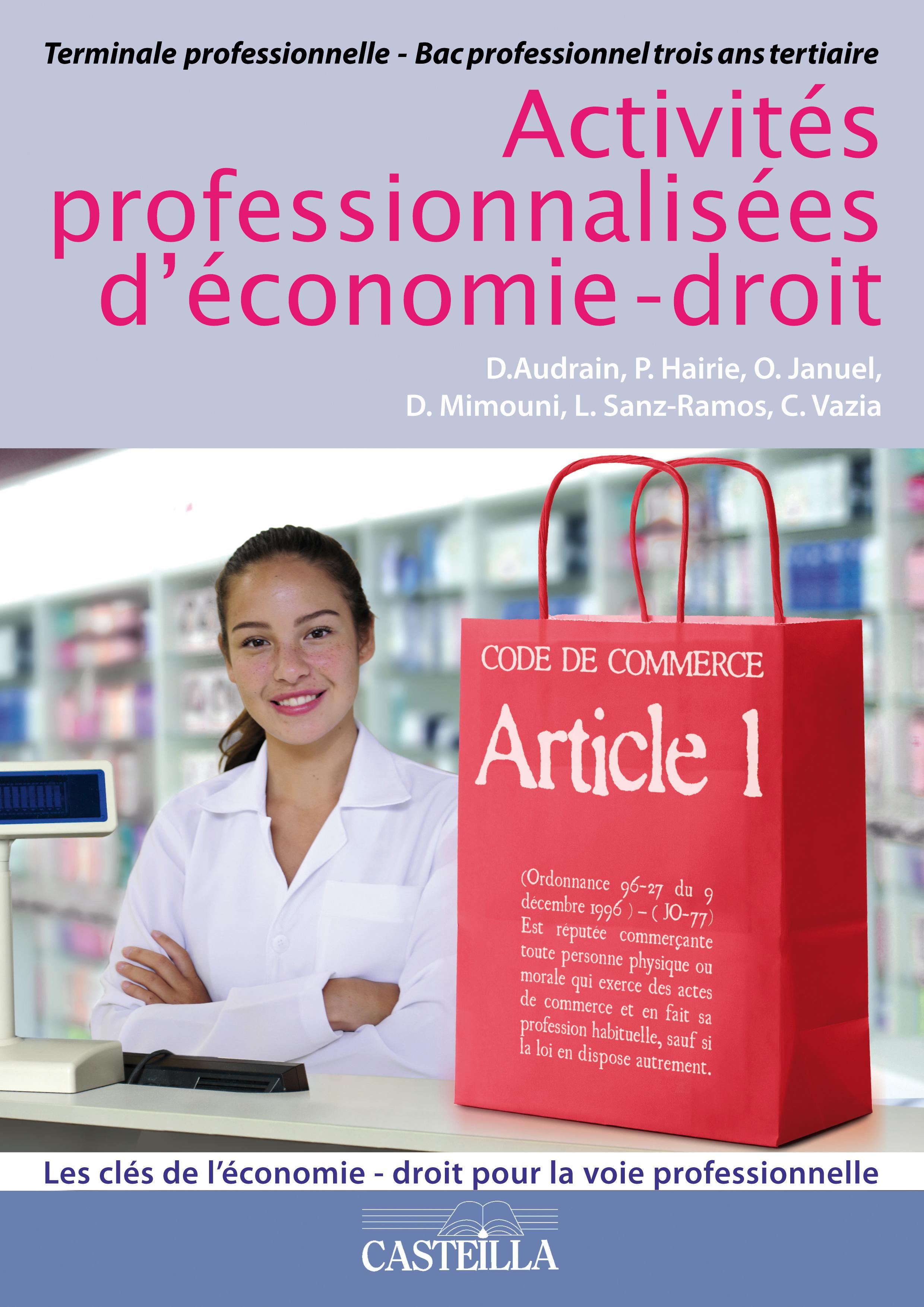 Activit s professionnalis es d 39 conomie droit tle bac pro for Programme bac pro cuisine