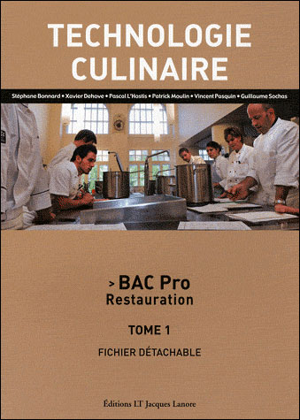 Technologie culinaire tome 1 bac pro cuisine 2010 for Technologie cuisine