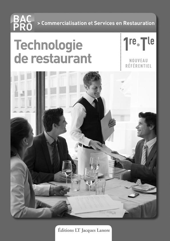 Technologie de restaurant 1re tle bac pro csr 2012 livre du professeur ditions delagrave - Technologie cuisine bac pro ...