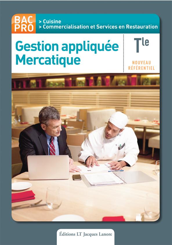 Gestion appliqu e mercatique tle bac pro cuisine et csr for Technologie cuisine bac pro