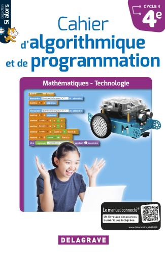 Cahier d'algorithmique et de programmation 4e (2018) - Cahier élève