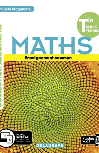 Mathématiques Tle Tronc commun STMG/STI2D/STL/ST2S/STHR (2020) - Manuel élève