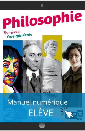 Philosophie Terminale Voie Générale (2020) - Manuel numérique élève