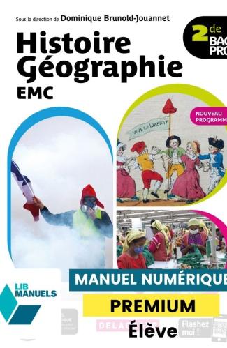 Histoire Géographie EMC 2de Bac Pro (Ed. num. 2021) - Manuel - Manuel numérique élève