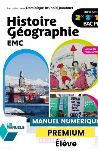 Histoire Géographie EMC 2de, 1re, Tle Bac Pro (2021) - Manuel - Manuel numérique élève