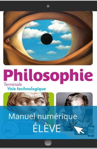 Philosophie Terminale Voie Technologique (2020) - Manuel numérique élève