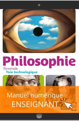Philosophie Terminale Voie Technologique (2020) - Manuel numérique enseignant