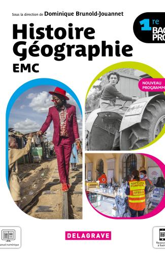 Histoire Géographie EMC 1re Bac Pro (2021) - Manuel élève