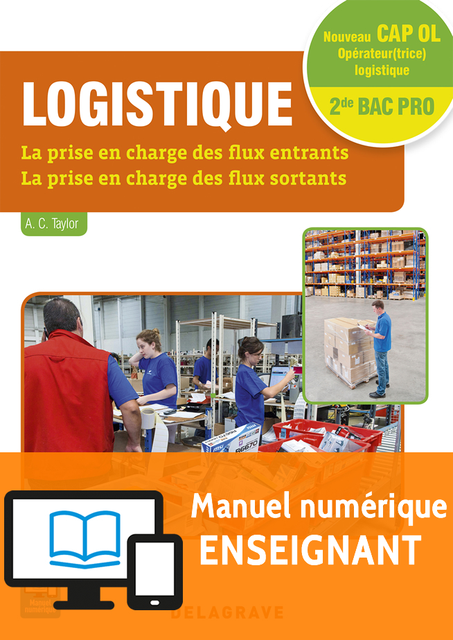 logistique cap 2de bac pro 2016 manuel num rique enseignant ditions delagrave. Black Bedroom Furniture Sets. Home Design Ideas