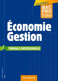 Économie - Gestion Tle Bac Pro Industriels - Pochette élève