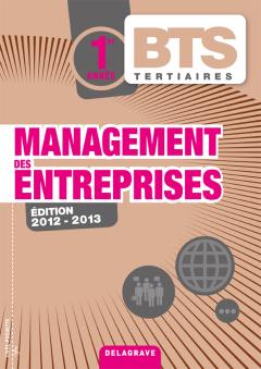 Management des entreprises 1re année BTS Tertiaires - Pochette élève