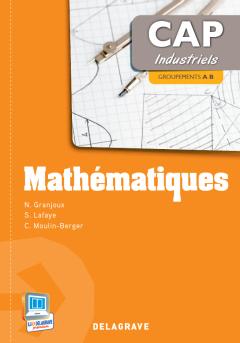 Mathématiques CAP - Groupements A et B (2013) - Pochette élève