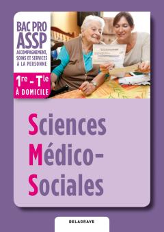 Sciences Médico-Sociales (SMS) 1re, Tle Bac Pro ASSP (2012) - Pochette élève