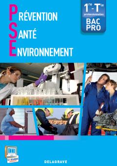 Prévention Santé Environnement (PSE) 1re, Tle Bac Pro (2013) - Pochette élève