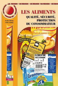 Les aliments : qualité, sécurité, protection du consommateur (2003) - Référence