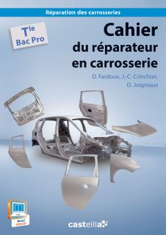 Cahier du réparateur en carrosserie Tle Bac Pro (2014) - Pochette élève
