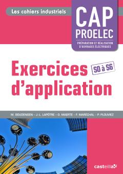Exercices d'application CAP PROELEC (2014) - Cahier activités élève
