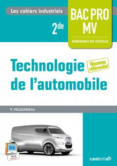 Technologie de l'automobile 2de Bac Pro Maintenance des véhicules (2014) - Cahier activités élève