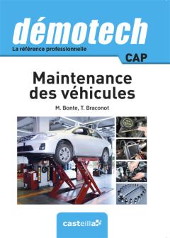 Démotech Maintenance des véhicules CAP (2015) - Référence