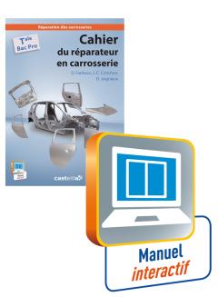 Cahier du réparateur en carrosserie Tle Bac Pro - Manuel interactif enseignant