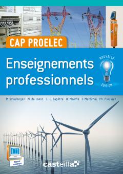 Enseignements professionnels CAP PROELEC (2015) - Manuel élève