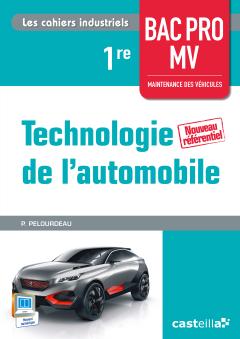 Technologie de l'automobile 1re Bac Pro Maintenance des véhicules (2015) - Pochette élève