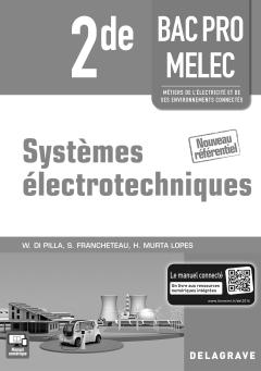 Systèmes électrotechniques 2de Bac Pro MELEC (2016) - Pochette - Livre du professeur