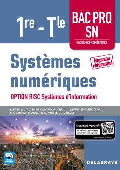 Systèmes numériques 1re Tle Bac Pro SN, option RISC Systèmes d'information (2017) - Pochette élève