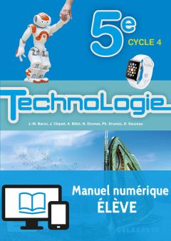 Bimanuel Technologie 5e (2017) - Manuel - Manuel numérique élève