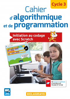 Cahier d'algorithmique et de programmation, cycle 3 (2017) - Cahier élève