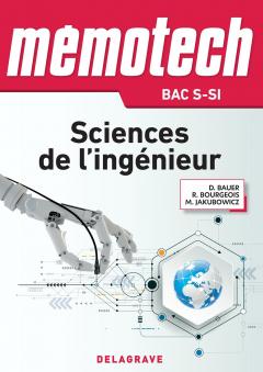 Mémotech Sciences de l'ingénieur 1re, Tle Bac S - CPGE (2017) - LN - EPUB