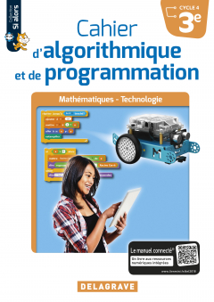 Cahier d'algorithmique et de programmation 3e (2018) - Cahier élève