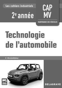 Technologie de l'automobile CAP Maintenance des Véhicules 2e année (2018) - Livre du professeur