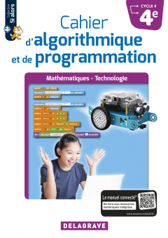Cahier d'algorithmique et de programmation 4e (2018) - Cahier élève