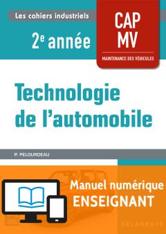 Technologie de l'automobile CAP Maintenance des Véhicules 2e année (2018) - Manuel numérique enseignant