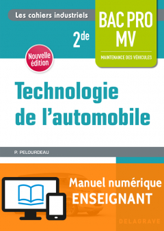 Technologie de l'automobile 2de Bac Pro MV (2018) - Manuel numérique enseignant