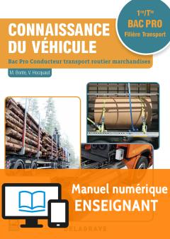 Connaissance du véhicule 1re, Tle Bac Pro Conducteur transport routier marchandises (2018) - Pochette - Manuel numérique enseignant