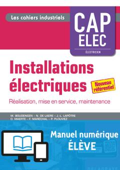 Installations électriques CAP Electricien (2018) - Pochette - Manuel numérique élève