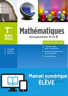 Mathématiques - Groupements A et B - Tle Bac Pro (2018) - Pochette - Manuel numérique élève