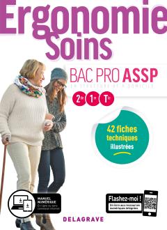 Ergonomie, Soins 2de, 1re, Tle Bac Pro ASSP (2019) - Pochette élève
