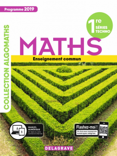 Mathématiques 1re Tronc commun STMG/STI2D/STL/ST2S/STHR (2019) - Manuel élève